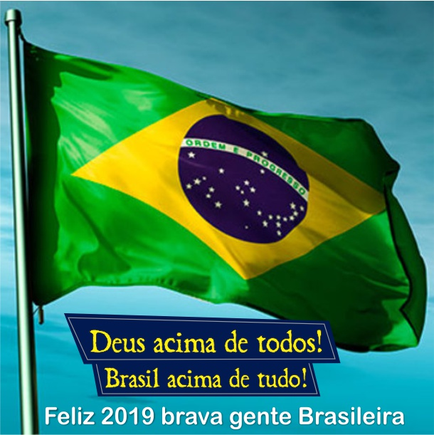 Deus acima de todos, Brasil acima de tudo
